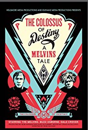The Colossus of Destiny: A Melvins Tale